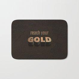 reach your GOLD Bath Mat