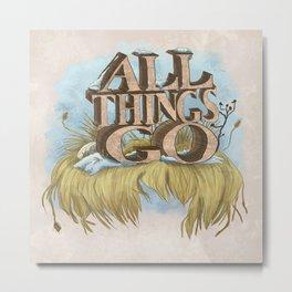 All Things Go Metal Print