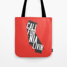 California Livin' by Reformation Designs Tote Bag