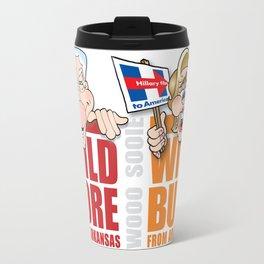 Wild Bill & Hillary Travel Mug