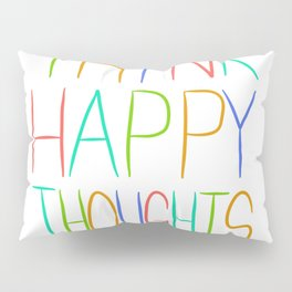 Peter Pan Think Happy Thoughts Pillow Sham