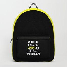 Life Gives You Lemons Funny Quote Backpack
