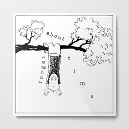 forget about time Metal Print