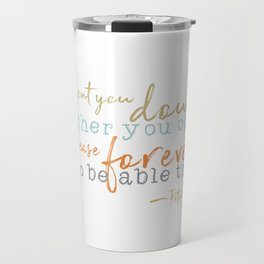 Nostalgic Inspirational Quote Storybook Quote from Peter Pan Travel Mug
