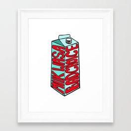 Milk Was a Bad Choice Framed Art Print