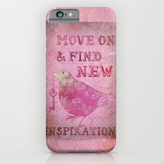 Move on pink Inspirational Typography and Bird Collage iPhone 6s Slim Case
