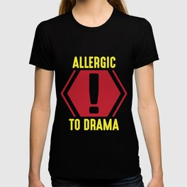Allergic to Drama Queen Boss Lady Woman T-shirt