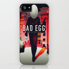 Bad Egg - Bad To The Yolk iPhone Case