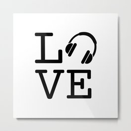 Headphone LOVE Metal Print