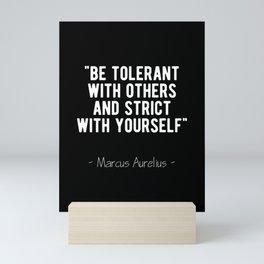Stoic Quote - Be Tolerant - Marcus Aurelius Mini Art Print