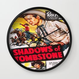 Vintage poster - Shadows of Tombstone Wall Clock