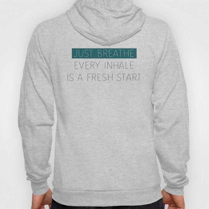 Just Breathe - Teal Typography Hoody