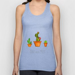 Don't Be A Prick Unisex Tank Top