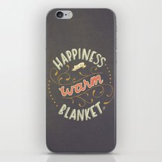 Happiness is a Warm Blanket iPhone & iPod Skin