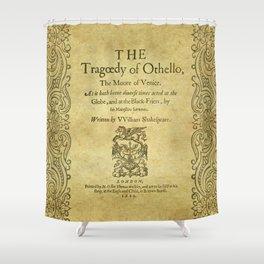 Shakespeare. Othello, 1622. Shower Curtain
