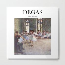 Degas - Ballet Rehearsal Metal Print