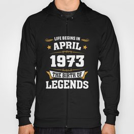 April 1973 45 the birth of Legends Hoody