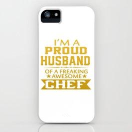 I'M A PROUD CHEF'S HUSBAND iPhone Case