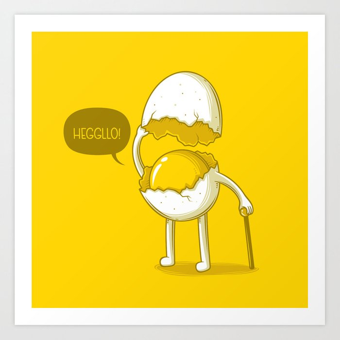 Heggllo! Art Print