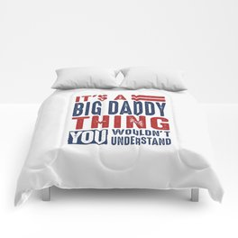 Gift for Big Daddy Comforters