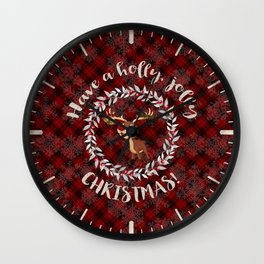 Rudolph Red Plaid Have a Holly, Jolly CHRISTMAS typography Wall Clock