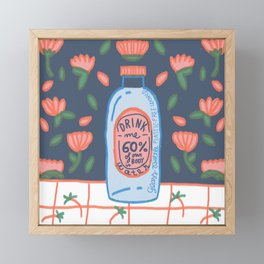 drink me - Remember to drink water, our body is 60% H2O Framed Mini Art Print