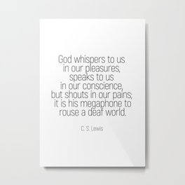 God whispers #quotes #cslewis #minimalism Metal Print