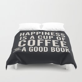 Happiness is a cup of coffee and a good book, vintage typography illustration, for libraries, pub Duvet Cover