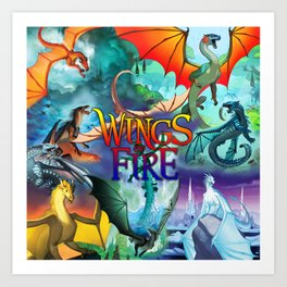 Wings of fire dragon Art Print