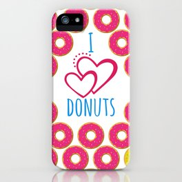I love donuts poster iPhone Case