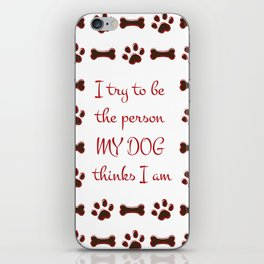 Dog Person iPhone Skin