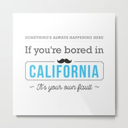 075 California Metal Print