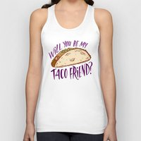 taco Tank Tops featuring Taco Friend by Josh LaFayette