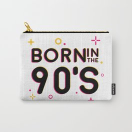 Born in the 90's Carry-All Pouch