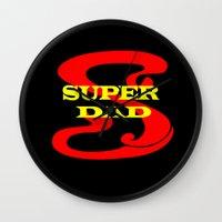 dad Wall Clocks featuring Super Dad by Brian Raggatt