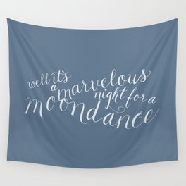 calligraphy print: moondance Wall Tapestry