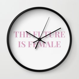 The future is female white-pink Wall Clock