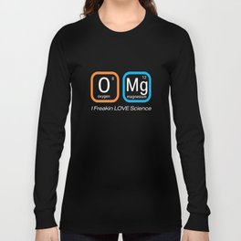 Top Fun Science Nerd OMG Love F ing Science Periodic Table Gift Design Long Sleeve T-shirt