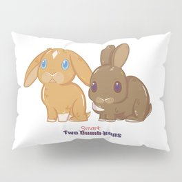 Two Dumb (Smart) Buns Pillow Sham