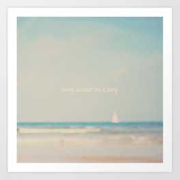 every summer has a story ... Art Print