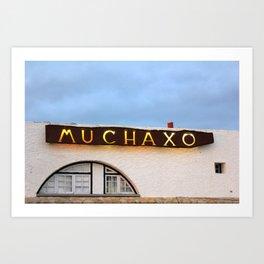 Muchaxo Art Print