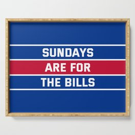 Sundays Are for the bills Serving Tray