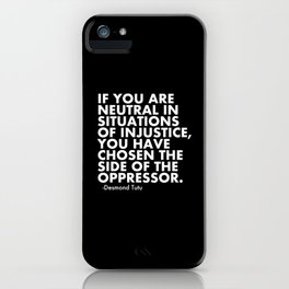 Human Rights Quote Protest Political iPhone Case