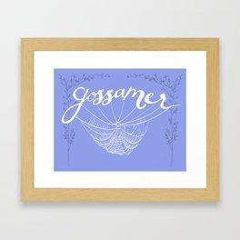 Gossamer Threads Framed Art Print