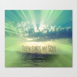 Then Sings My Song Sunbeams Canvas Print