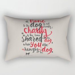 "Jack London on Charity - or ""a bone to the dog"" Illustration, Poster, motivation, inspiration quote, Rectangular Pillow"