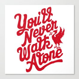 You'll Never Walk Alone - Red on White Canvas Print