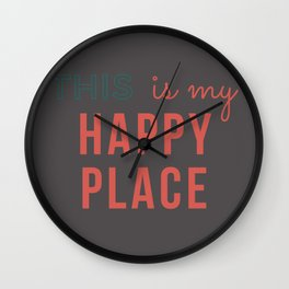 This is my Happy Place Gray Wall Clock