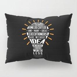 Lab No. 4 Many Great Ideas Go Tim Blixseth Inspirational Quotes Pillow Sham