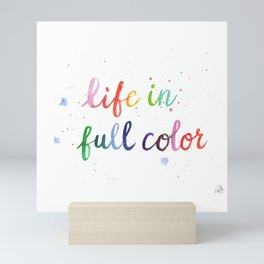 Life in Full Color Mini Art Print